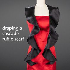 Nov 2019 - Learn how to drape a Cascade Ruffle Scarf at University of Fashion Sewing Ruffles, Skirt Patterns Sewing, Clothing Patterns, Drape Skirt Pattern, Bodice Pattern, Pattern Draping, University Style, University Of Fashion, Crochet Ruffle Scarf