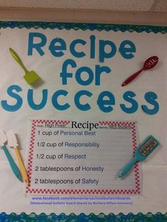 Good to have up that first day of school to build a positive classroom environment from the start: Recipe For Success Character Education Bulletin Board Idea Cafeteria Bulletin Boards, Counseling Bulletin Boards, Classroom Bulletin Boards, School Classroom, April Bulletin Board Ideas, Character Bulletin Boards, Nutrition Bulletin Boards, Welcome Bulletin Boards, Elementary Bulletin Boards