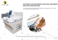 Id Scanner, Sell Your Gold, Regulatory Affairs, Instant Cash, Old Jewelry, Kiosk, Cube, Silver, Instant Money
