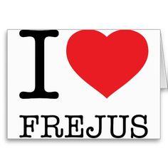 I ♥ FREJUS Greeting Card. $5.75 #Frejus #France #Riviera #Travel #Postcards
