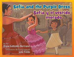 •Sofía y el vestido morado. Por Diane Gonzales Bertrand – Como cualquier mujer Sofía tiene un gran dilema cuando no tiene un vestido para la quinceañera de su prima. Esta historia es de como hace su meta de usar el vestido morado.