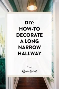 How To Paint A Hallway hallway inspiration | decorating, rounding and walls