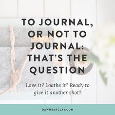 To Journal, Or Not to Journal: That
