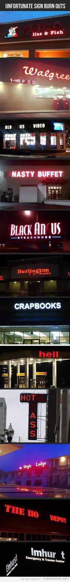 Unfortunate Sign Burnouts. Truly, unfortunate.