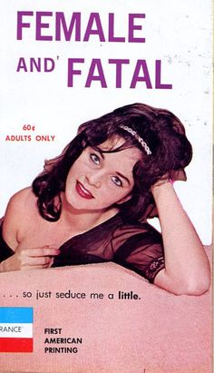 Female and Fatal