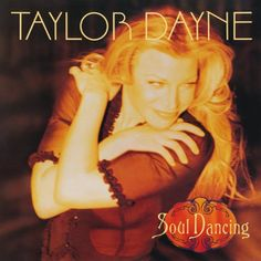 Taylor Dayne - Soul Dancing:Deluxe Edition