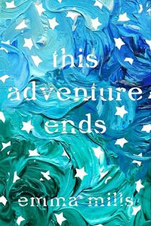 138. This Adventure Ends by Emma Mills - 4 stars. Review: http://eaterofbooks.blogspot.com/2016/09/blog-tour-review-this-adventure-ends-by.html