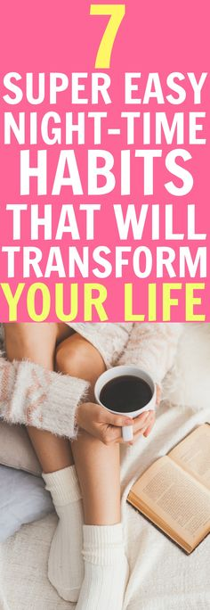 WOW! These night-time habits are so easy to do yet So POWERFUL and EFFECTIVE! My life has totally TRANSFORMED since I've started implementing these things!