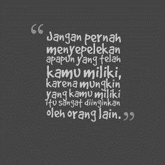 16 best images about kata bijak mutiara cinta on Love Life Quotes, All Quotes, Happy Quotes, Wisdom Quotes, Best Quotes, Islamic Inspirational Quotes, Islamic Quotes, Self Reminder, School Quotes