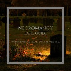 Necromancy Basic Guide – The Witch & Walnut Magick Book, Witchcraft, Wicca, Werewolf Stories, Call Forwarding, Magic Crafts, Witch Spell, Season Of The Witch, Kitchen Witch