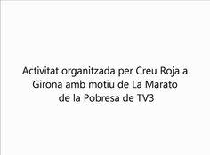 Baixada de torxes per la pobresa, organitzada per Creu Roja Girona amb motiu de La Marato de la Pobresa de TV3. Amb la col·laboració de la Federació Catalana de Voluntariat, l'Ajuntament de Girona i altres entitats