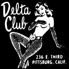 'Delta Club' by Che Hennessy Pop Art Vintage, Retro Art, Vintage Labels, Vintage Ads, Graphics Vintage, Retro Advertising, Vintage Advertisements, Vintage Burlesque, Retro Lingerie