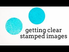 Quick Tip: Getting Clear Stamped Images - Jennifer McGuire Ink