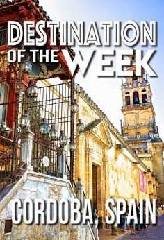It's Cordoba, Spain Week at Wanderlust Duo! Cordoba Spain, Spanish, Wanderlust, City, Travel, Viajes, Spanish Language, Cities, Destinations