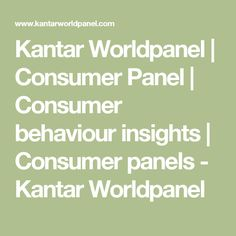 kantar worldpanel research methods This essay uses kantar worldpanel as an example to critically analyse a data processing flow of consumer panel research and the competitive environment it is currently facing with an introduction to consumer panel research processes, advantages and disadvantages of.
