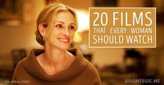 20 movies that every woman should watch