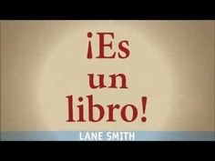 """Es un libro"", de Lane Smith. Océano Travesía. - YouTube"