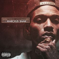 Mixtape: Rocky Diamonds   The Marckus Shaw EP #TheMarckusShawEP- http://getmybuzzup.com/wp-content/uploads/2013/12/Rocky_Diamonds_The_Marckus_Shaw_Ep-front-large.jpg- http://getmybuzzup.com/mixtape-rocky-diamonds-marckus-shaw-ep-themarckusshawep/-  Rocky Diamonds   The Marckus Shaw EP Listen to this new EP from Rocky Diamonds titled 'The Marckus Shaw EP'. Enjoy!  Download Mixtape   Free Mixtapes Powered by DatPiff.com  Follow me:Getmybuzzup on Twitter Getmyb