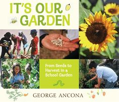 #commoncore #STEM #gardening Want to grow what you eat and eat what you grow? Visit this lively, flourishing school-and-community garden and be inspired to cultivate your own. HC 9780763653927 Ages 5-8, GRL N