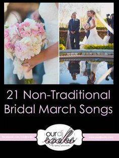 21 Non Traditional Bridal March Songs Unique Wedding Music