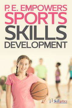 Physical Education is the key for ALL children to learn proper sports skill development