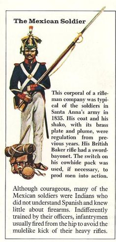 View topic - Soldados: Their Uniforms & Weapons. Mexican Army, Mexican American War, Army Uniform, Military Uniforms, Texas Revolution, Texas History, Chicano, Military History, First World