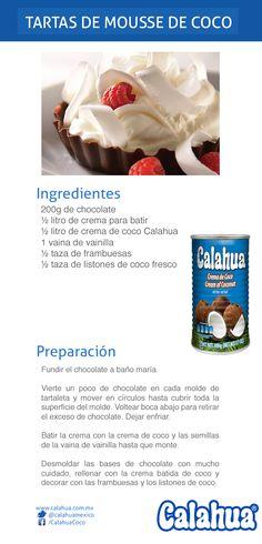 Estas tartas de mouse de coco preparadas con crema de coco #Calahua, serán sensación en cualquiera de tus reuniones.