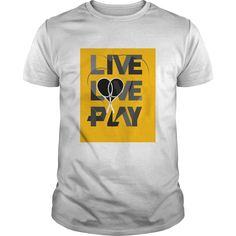 Live Love play tennis. Cool, Funny Sports Quotes, Sayings, T-Shirts, Hoodies, Sweatshirts, Tees, Coffee Mugs, Hats, Gifts. #sports