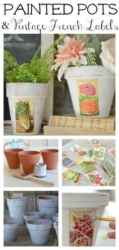 DIY Painted Pots with Vintage French Labels. Farmhouse decor idea for spring.