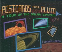 Postcards from Pluto: A Tour of the Solar System by Loreen Leedy