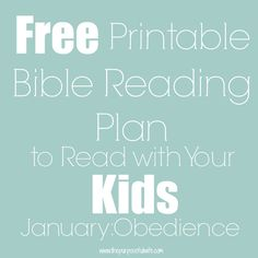 A month long plan of short passages from both the Old and New Testament, perfect for little attention spans.
