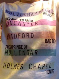 Wolverhampton Hustler, Swagmaster from Doncaster, Bradford Bad Boy, Fresh Prince of Mullingar, Holmes Chapel Homie = One Direction<3