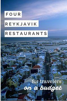 Four Reykjavik Restaurants in Iceland for travelers on a budget.
