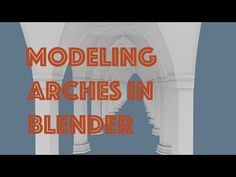 Modeling Cathedral Arches in Blender - YouTube
