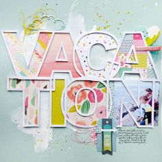 Vacation scrapbook layout