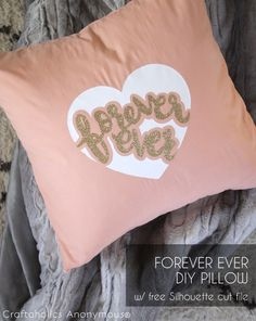 Make this DIY Valentine's Day pillow in one afternoon! Download the FREE svg cut file for the original Forever Ever Heart design by Alexis.