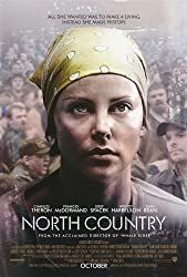 """""""North Country"""" is a 2005 American drama film directed by Niki Caro, starring Charlize Theron, Frances McDormand, Sean Bean, Richard… Streaming Movies, Hd Movies, Movies To Watch, Movies Online, Saddest Movies, Film Watch, Charlize Theron, Beau Film, See Movie"""