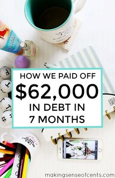 How My Wife and I Paid Off $62,000 in Debt in 7 Months