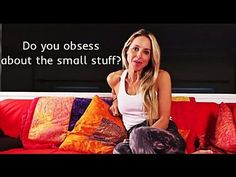 Gabrielle Bernstein - Do you obsess about the small stuff? #SpiritJunkie