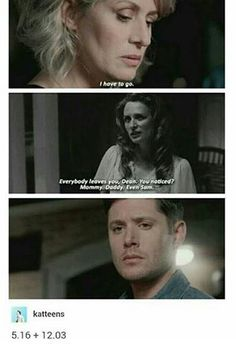 Supernatural| okay dean honey let's just hug now for a little while well I murder anyone who hurts you how's that sound?