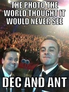 Wow there's a difference it has always been ant and Dec but in this picture it is......Dec and ant wat a change