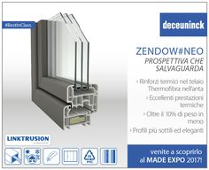 ZENDOW#NEO • Con una vetratura fino a 54 mm, il telaio resta lo stesso del sistema Zendow, 70 mm, mentre l'anta ha profondità 82 mm e 6 camere. Zendow#neo è il risultato della tecnologia brevettata LINKTRUSION, infatti nel telaio possiamo sostituire i rinforzi in acciaio con rinforzi termici, composti da un cuore di PVC espanso e cavi di acciaio coestrusi in una guaina di PVC rigido e nell'anta si unisce in coestrusione il PVC con la Thermofibra (fibra di vetro continua posta sulle pareti…
