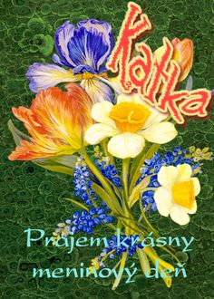 Katka  Prajem krásny meninový deň Birthday Wishes, November, Painting, Art, Craft Art, Paintings, Kunst, Gcse Art, Draw