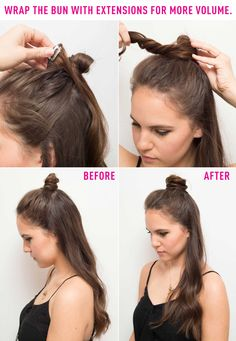 Half bun hack: wrap the bun with extensions to create more volume. Create your half bun (click through for instructions and tips for your particular hair style), then wrap extensions around the base to create more volume. Find the full instructions and more hacks here!
