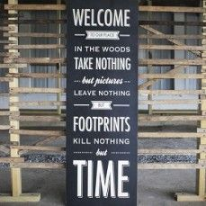 Large Welcome Sign | Welcome To Our Place In The Woods