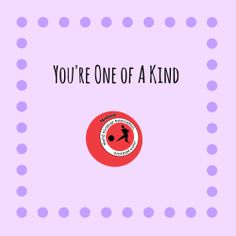 You're one of a kind. kickball.com