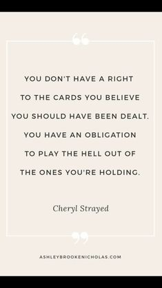 Quotes About Life :Cheryl Strayed Quotes That Will Change Your Life - Quotes Daily Now Quotes, Great Quotes, Quotes To Live By, Motivational Quotes, One Life Quotes, Change Your Life Quotes, Look Ahead Quotes, Living For Yourself Quotes, Inspiring Quotes