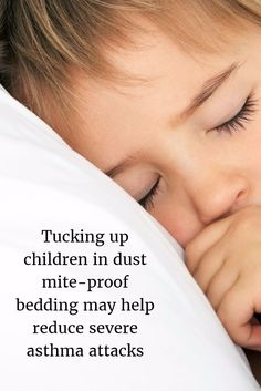 """Dust mite-proof bedding may reduce asthma related hospital visits. """"This simple measure may reduce asthmatic exacerbations that lead to emergency department visits or hospitalisation, particularly in young children who are allergic only to dust mites"""" Bronchitis Remedies, What Is Asthma, Household Pests, Randomized Controlled Trial, Emergency Department, Primary Care, Dust Mites, Young Children, Bedding"""