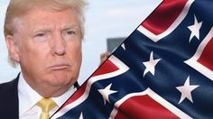 Trump, the Rebel Flag and the Hoofbeats of 2016