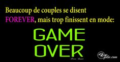 On se drague, on se court après, on apprend à se connaître, on finit par se dire Forever, mais trop souvent, cela finit en mode Game Over. La…